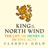 King of the North Wind - Claudia Gold