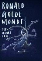 Geen Sprake Van - Ronald Goedemondt