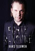 Echte Rancune - Hans Teeuwen