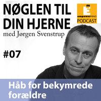 S1E7 - Håb for bekymrede forældre - Jørgen Svenstrup