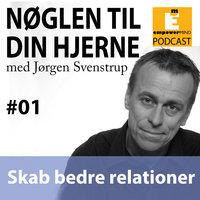 S1E1 - Skab bedre relationer - Jørgen Svenstrup