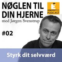 S1E2 - Styrk dit selvværd - Jørgen Svenstrup