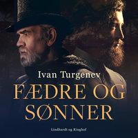 Fædre og sønner - Ivan Turgenev