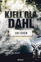 Søsteren - Kjell Ola Dahl
