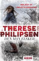 Den man elsker - Therese Philipsen