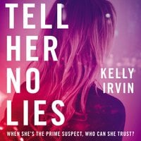 Tell Her No Lies - Kelly Irvin