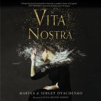 Vita Nostra - Sergey Dyachenko, Marina Dyachenko