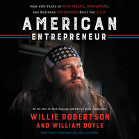 American Entrepreneur - William Doyle, Willie Robertson