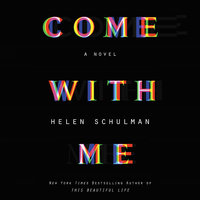 Come with Me - Helen Schulman