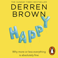 Happy - Derren Brown