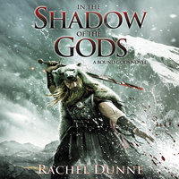 In the Shadow of the Gods - Rachel Dunne