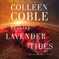 Leaving Lavender Tides - Colleen Coble