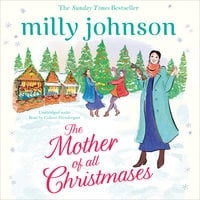 The Mother of All Christmases - Milly Johnson