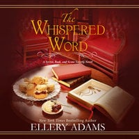 The Whispered Word - Ellery Adams