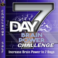 7-Day Brain Power Challenge - Challenge Self
