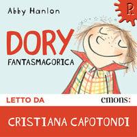Dory fantasmagorica - Abby Hanlon