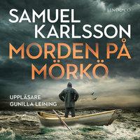 Morden på Mörkö - Samuel Karlsson
