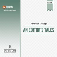 An Editor's Tales - Anthony Trollope