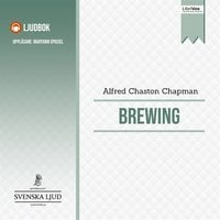Brewing - Alfred Chaston Chapman