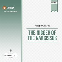 The Nigger of the Narcissus - Joseph Conrad