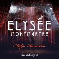 Elysee Montmartre - K1O7 - Milja Kaunisto