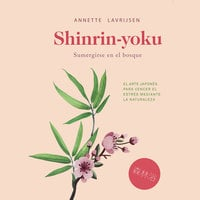 Shinrin-yoku - Annette Lavrijsen