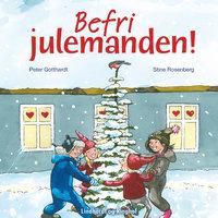Befri julemanden! - Peter Gotthardt