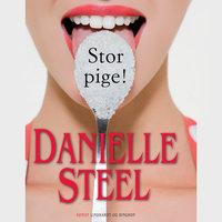 Stor pige! - Danielle Steel