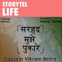 Captain Vikram Batra - Kuldeep Badlani