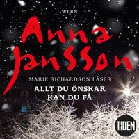 Allt du önskar kan du få - Anna Jansson