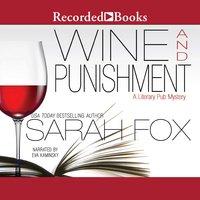 Wine and Punishment - Sarah Fox