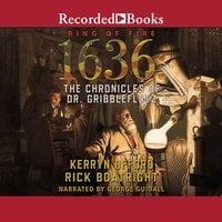 1636: The Chronicles of Dr. Gribbleflotz - Rick Boatright, Kerryn Offord
