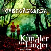 Övergångarna - Andreas Kundler, Lisa Linder