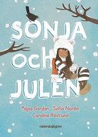 Sonja och julen - Sofia Nordin, Kajsa Gordan