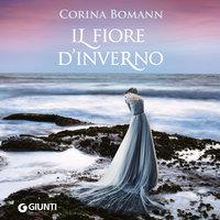Il fiore d'inverno - Corina Bomann