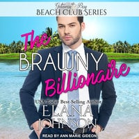 The Brawny Billionaire - Elana Johnson