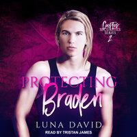 Protecting Braden - Luna David