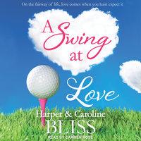 A Swing at Love - Harper Bliss, Caroline Bliss