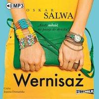 Wernisaż - Oskar Salwa