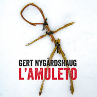 L'amuleto - Gert Nygårdshaug