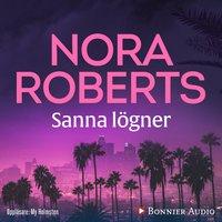 Sanna lögner - Nora Roberts