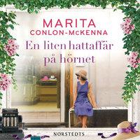 En liten hattaffär på hörnet - Marita Conlon-McKenna