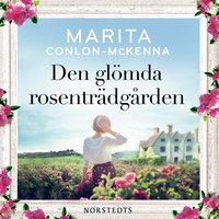 Den glömda rosenträdgården - Marita Conlon-McKenna