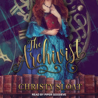 The Archivist - Christy Sloat