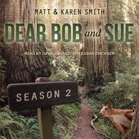Dear Bob and Sue: Season 2 - Matt Smith, Karen Smith