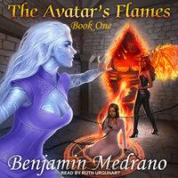 The Avatar's Flames - Benjamin Medrano