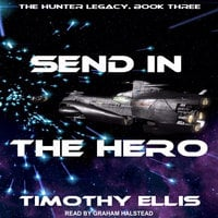 Send in the Hero - Timothy Ellis