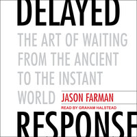 Delayed Response - Jason Farman