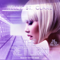 The Return - Kelly St. Clare