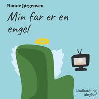 Min far er en engel - Hanne Jørgensen